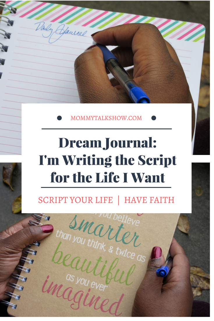 How to Dream Journal and Get the Life You Want