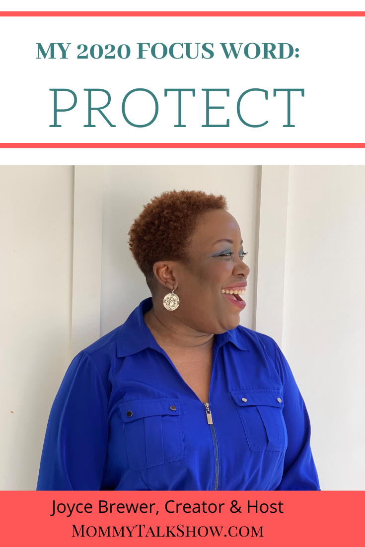 My 2020 Focus Word: Protect