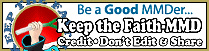 Keep the Faith-MMD... Learn to be a responsible MMDer!