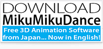 Download the latest version of MMD MikuMikuDance!