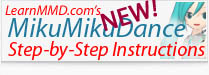 Visit LearnMMD's getting Started Step-by-Step MMD instructions.