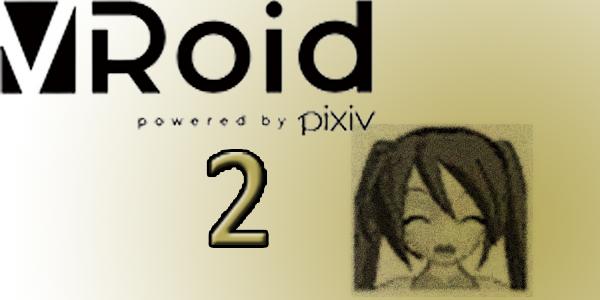Convert VRoid Studio to MMD Header Image