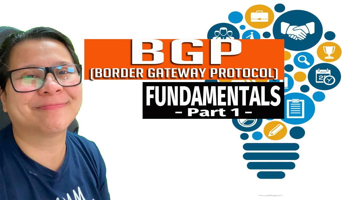 BGP (Border Gateway Protocol) Fundamentals Part 1