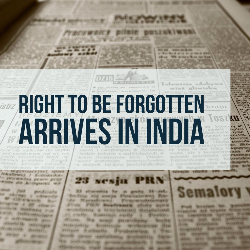 Right to be forgotten in India