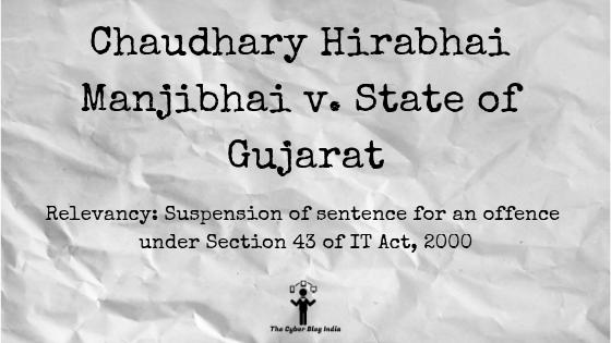 Chaudhary Hirabhai Manjibhai v. State of Gujarat