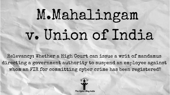 M.Mahalingam v. Union of India