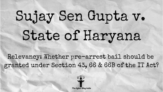 Sujay Sen Gupta v. State of Haryana