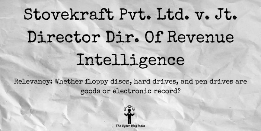Stovekraft Pvt. Ltd. v. Jt. Director Dir. Of Revenue Intelligence