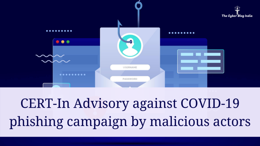 CERT-In Advisory against COVID-19 phishing campaign by malicious actors