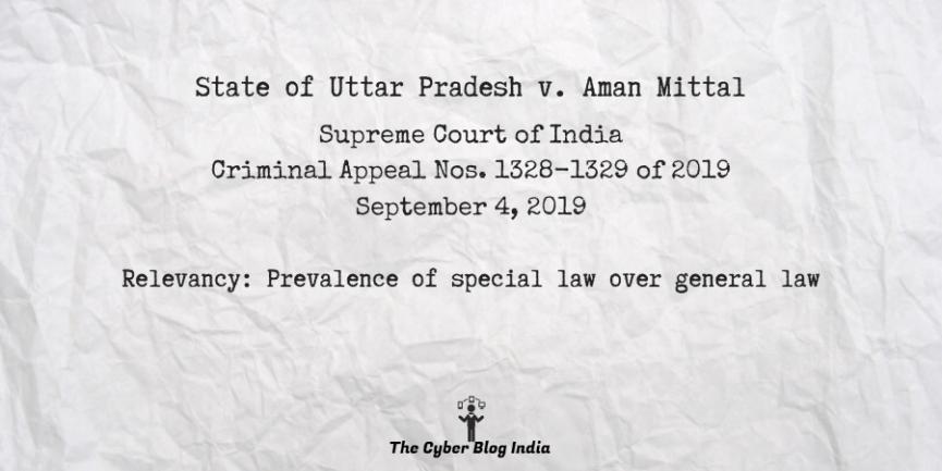 State of Uttar Pradesh v. Aman Mittal