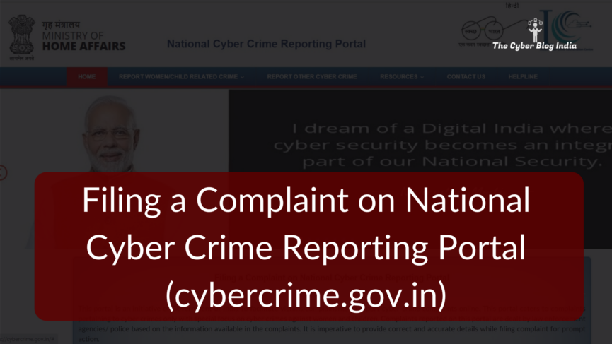 Filing a Complaint on National Cyber Crime Reporting Portal