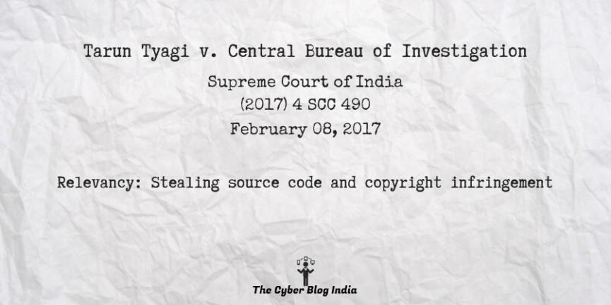 Tarun Tyagi v. Central Bureau of Investigation