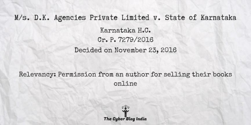 M/s. D.K. Agencies Private Limited v. State of Karnataka