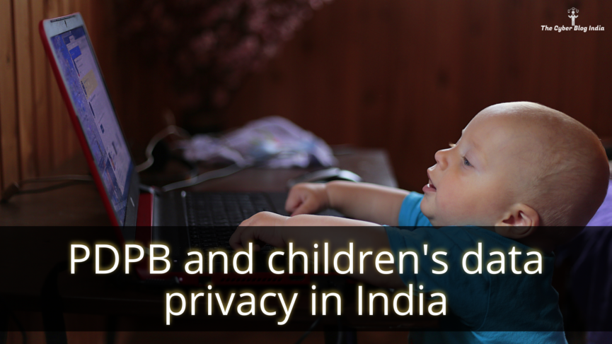 PDPB and children's data privacy in India
