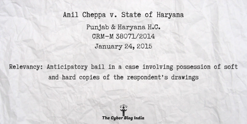 Anil Cheppa v. State of Haryana
