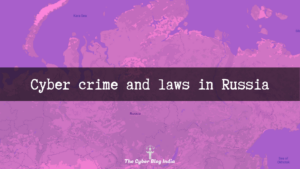 Cyber crime and laws in Russia