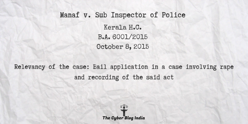 Manaf v. Sub Inspector of Police