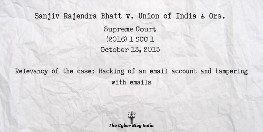Sanjiv Rajendra Bhatt v. Union of India & Ors.