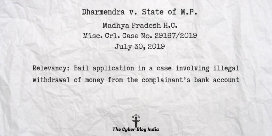 Dharmendra v. State of M.P.