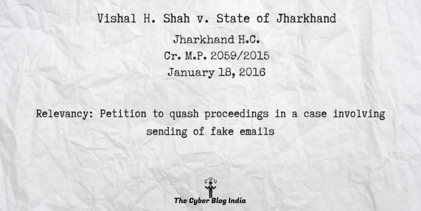 Vishal H. Shah v. State of Jharkhand