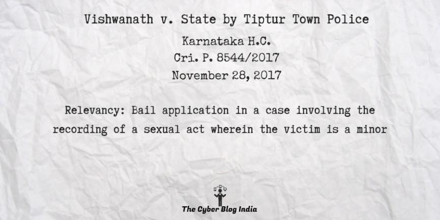 Vishwanath v. State by Tiptur Town Police