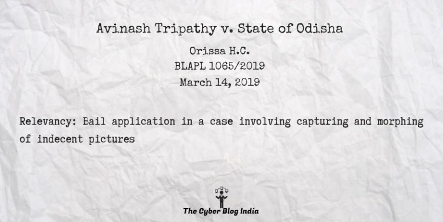Avinash Tripathy v. State of Odisha