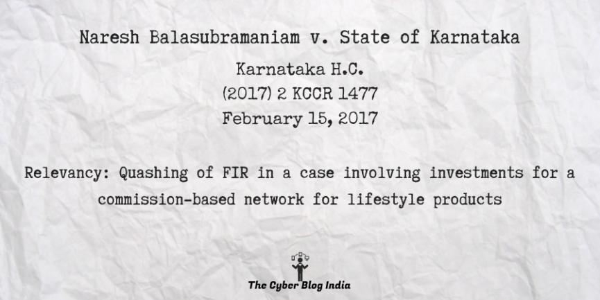 Naresh Balasubramaniam v. State of Karnataka