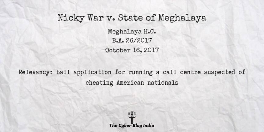 Nicky War v. State of Meghalaya