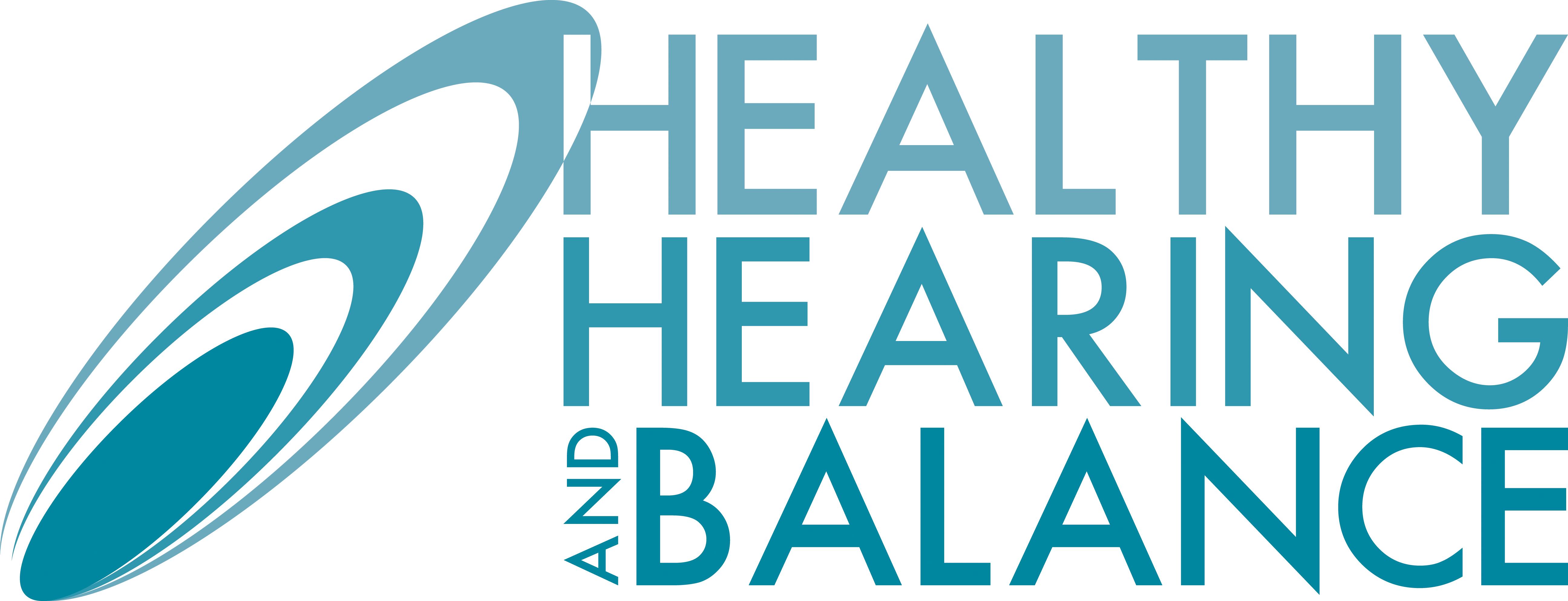 Healthy Hearing and Balance