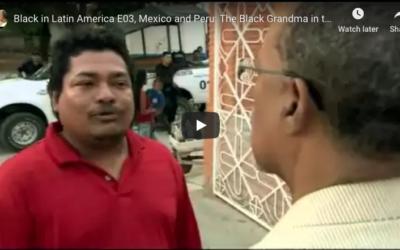 Black in Latin America: Mexico and Peru