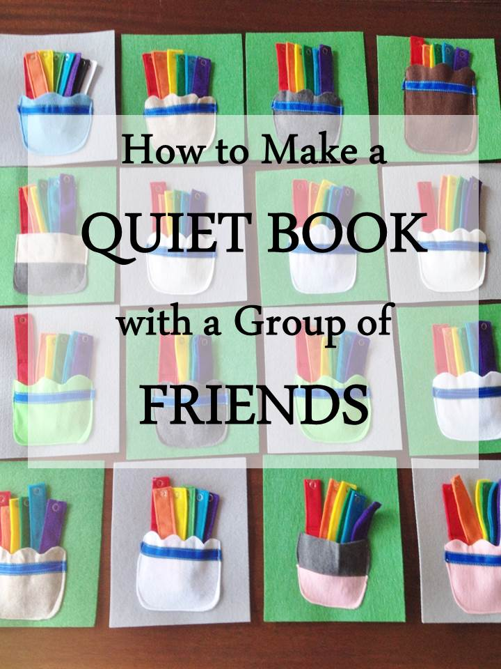 How to make a quiet book with a group of friends