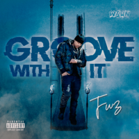 """""""Groove With It"""" by Fwz"""