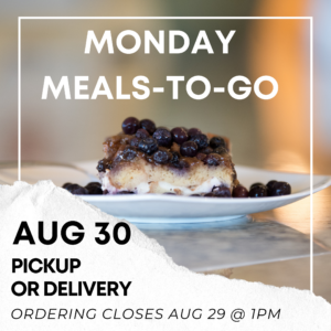Aug 30 Monday Meals-to-Go