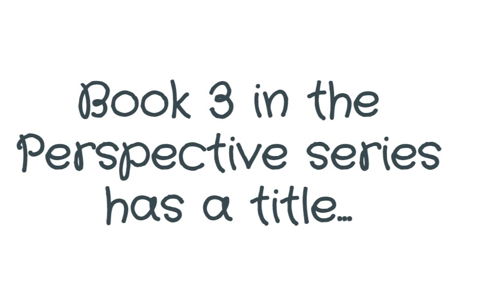 Perspective Book 3 has a title
