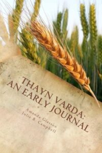 Thayn Varda An Early Journal - Perspective Series Book