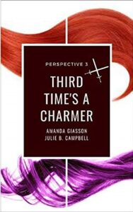 Third Time's a Charmer - Perspective Book Series 3