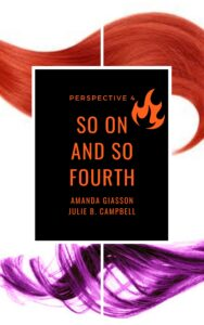 So On and So Fourth Perspective Series Book 4