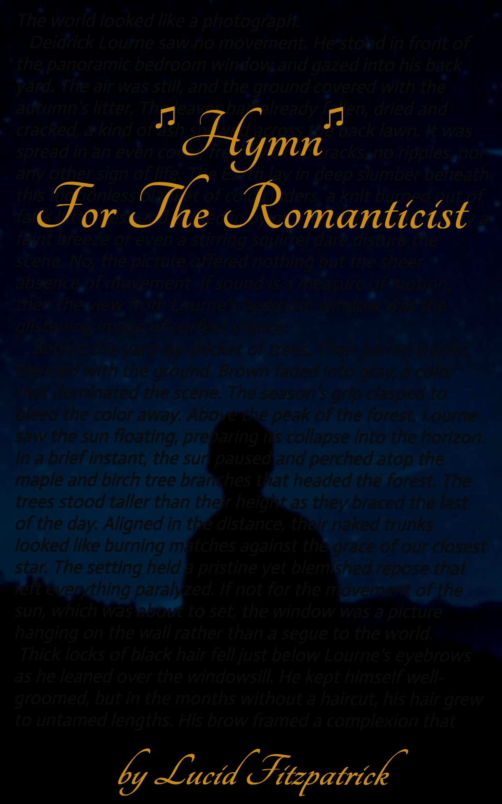 Hymn for the Romanticist