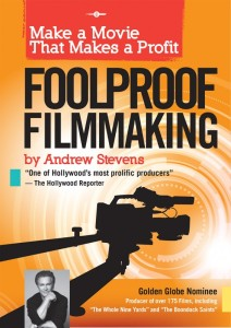 book front view 566x800 212x300 - Andrew Stevens FoolProof Filmmaking for Independent Filmmakers