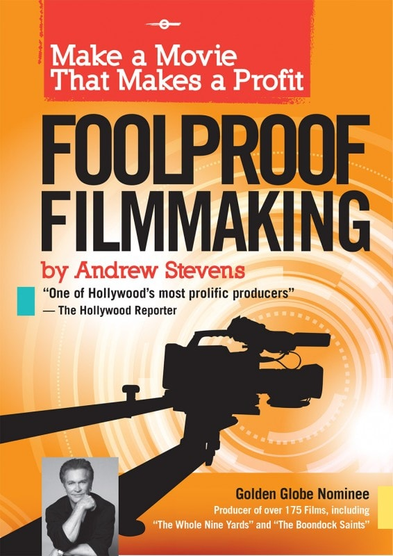 book front view 566x800 - Andrew Stevens FoolProof Filmmaking for Independent Filmmakers
