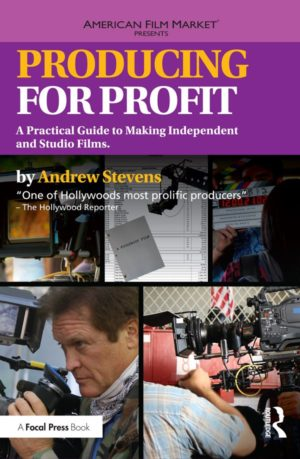1726611058 300x459 - Producing for Profit: A Practical Guide to Making Independent and Studio Films (American Film Market Presents)