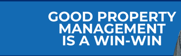 Good Property Management is a Win-Win