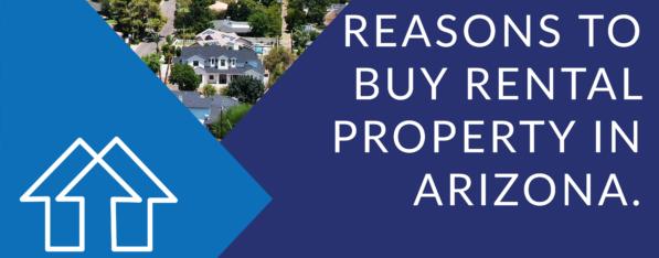 Reasons to Buy a Rental Property in Arizona