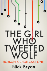 The Girl Who Tweeted Wolf