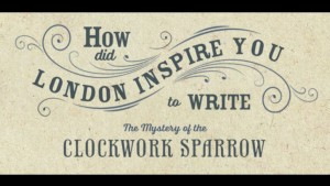 2_-How-did-London-inspire-The-Mystery-of-the-Clockwork-Sparrow-1024x576