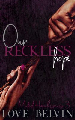Book Cover: Our Reckless Hope