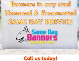 same day banners houston