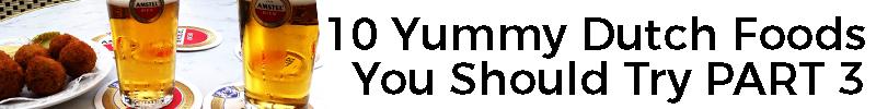 dutch foods part 3
