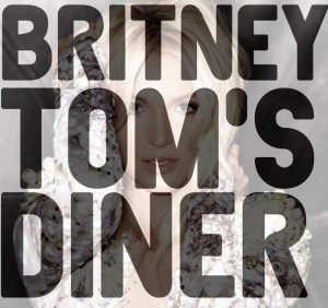 Britney Spears - Tom's Diner