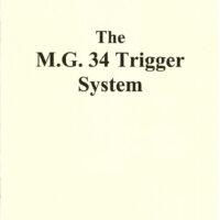 M.G. 34 Trigger System Manual